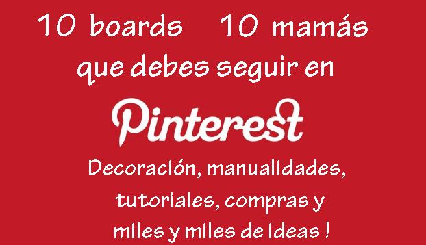 10 mamás que debes seguir en Pinterest