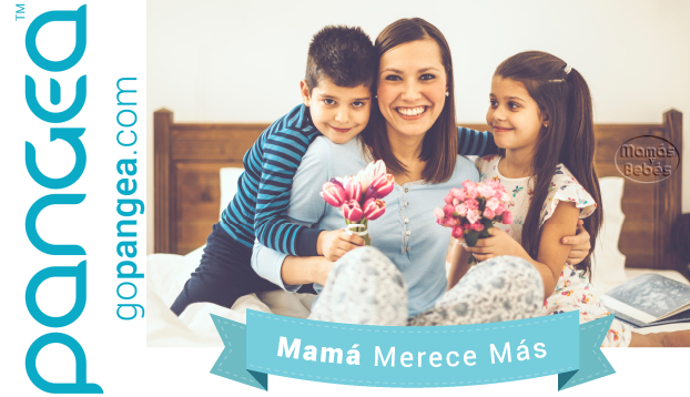 Pangea porque Mamá merece Más
